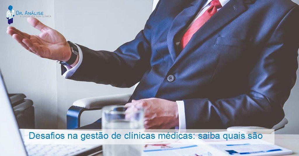 Desafios na gestão de clínicas médicas
