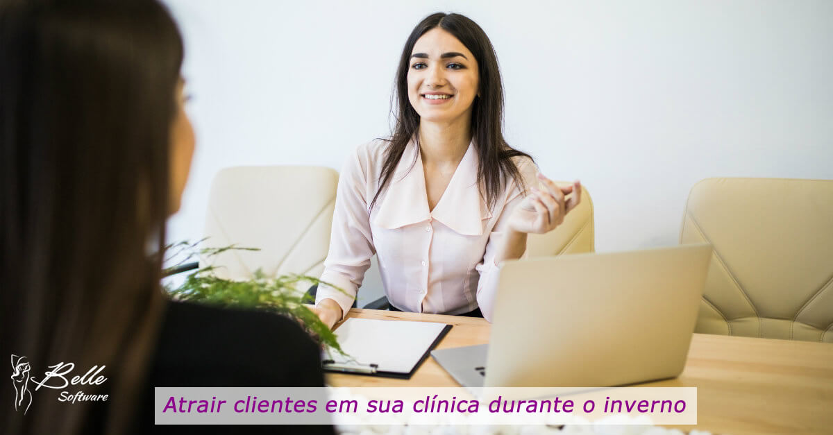 atrair clientes em sua clínica durante o inverno