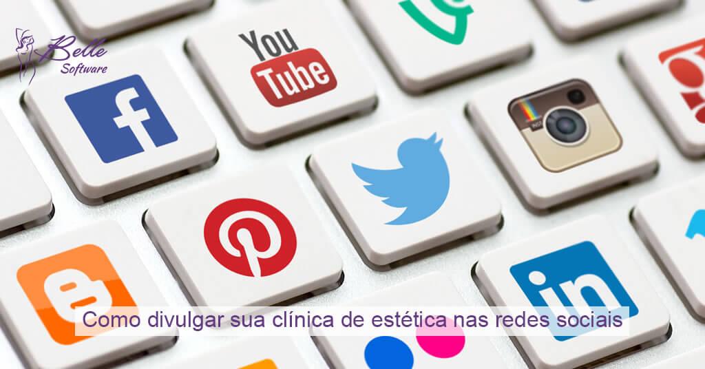Como divulgar sua clínica de estética nas redes sociais