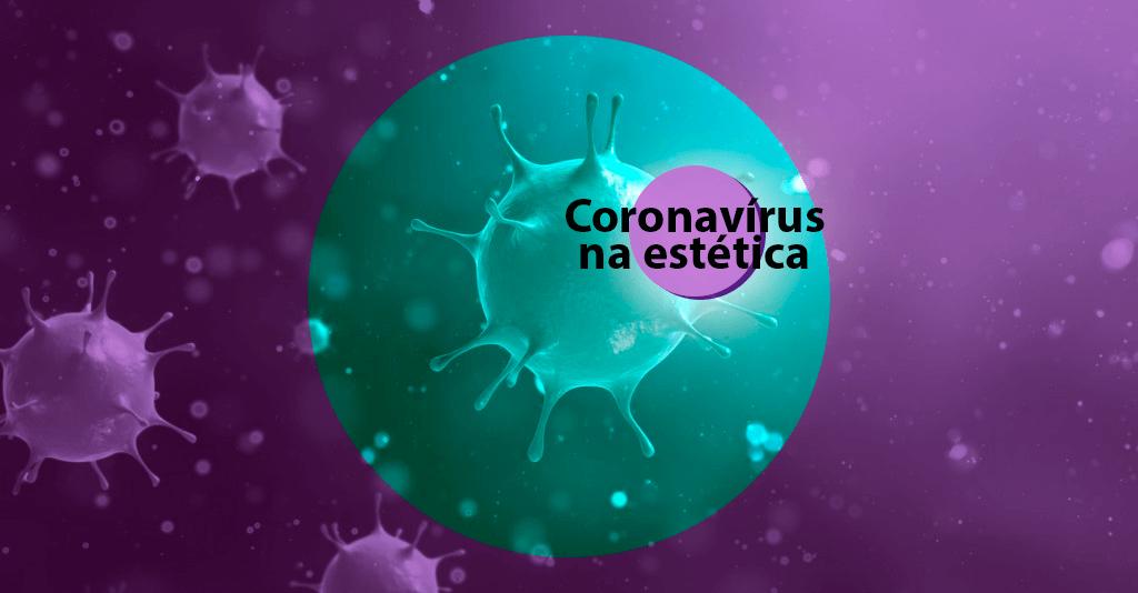 Coronavírus na estética