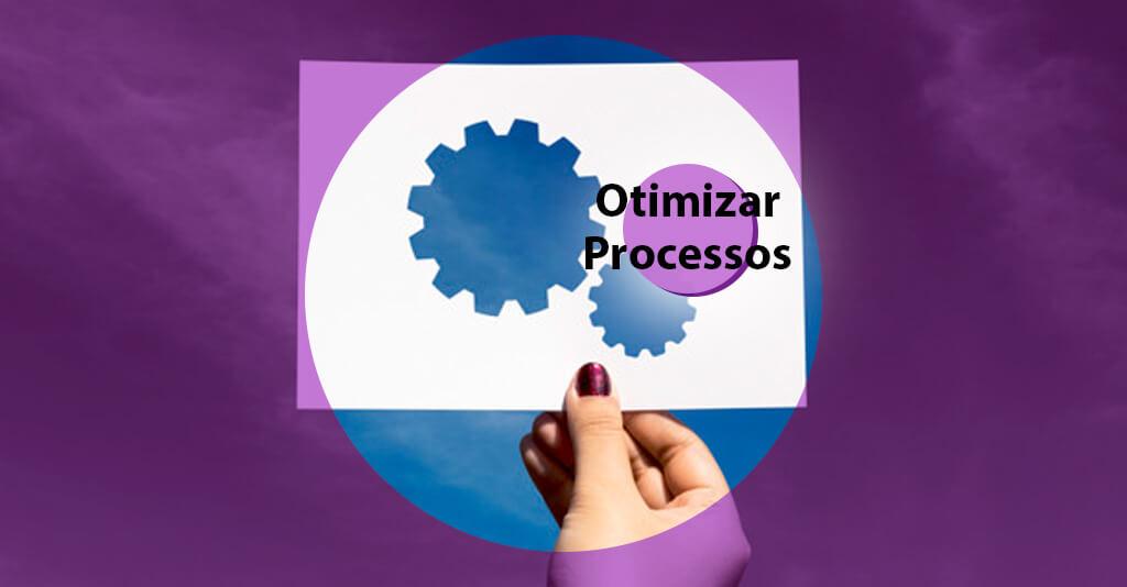 otimizar processos