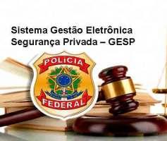 Sistema Gestão Eletrônica de Segurança Privada –GESP
