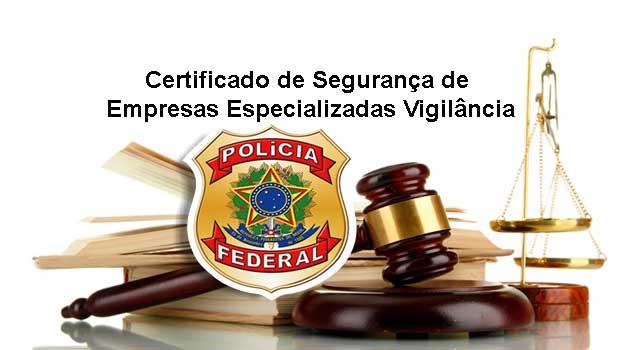 Certificado de Segurança de Empresas Especializadas Vigilância