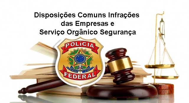 Disposições Comuns Infrações das Empresas e Serviço Orgânico Segurança