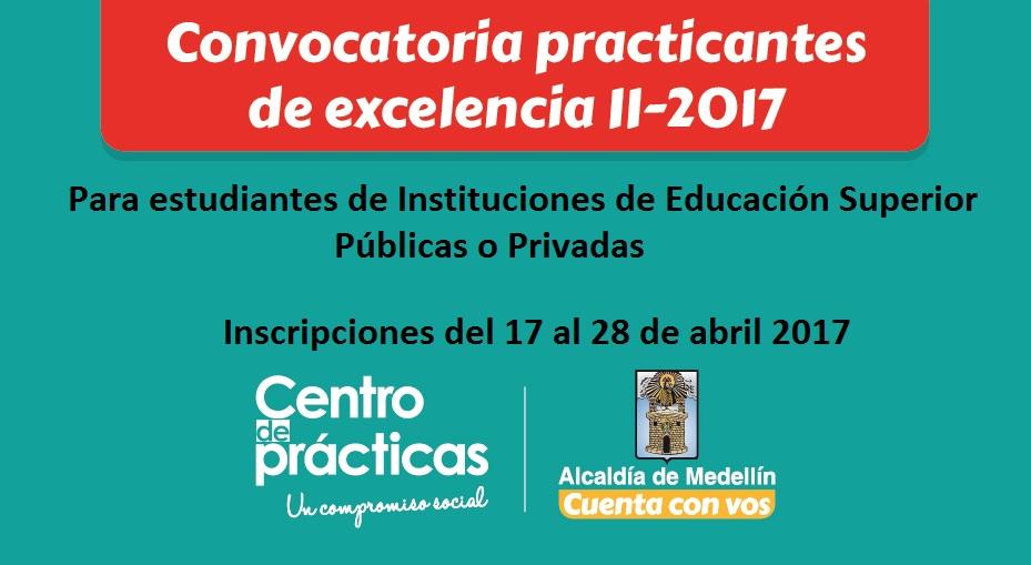 convocatoria-practicas-de-excelencia-2017-2-alcaldia-de-medellin-para-estudiantes-de-instituciones-de-educacion-superior-publicas-o-privadas