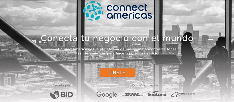 conecta-tu-negocio-con-el-mundo-connectamericas-plataforma-online-para-crecer-tu-negocio-bid-google-dhl-sealand-alibaba1