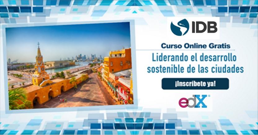curso-gratuito-online-liderando-el-desarrollo-sostenible-de-las-ciudades-bid-edx