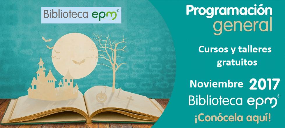 cursos-y-talleres-gratuitos-para-octubre-2017-bliblioteca-epm