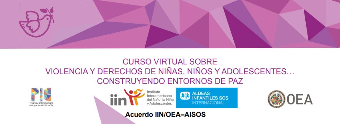 curso-virtual-violencia-y-derechos-de-ninas-ninos-y-adolescentes-construyendo-entornos-de-paz