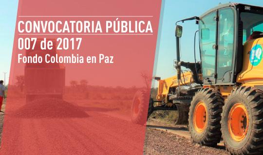 convocatoria-publica-007-de-2017-fondo-colombia-en-paz