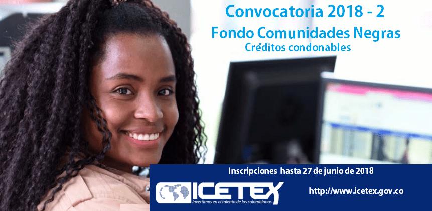 fondo-especial-de-creditos-educativos-de-comunidades-negras-icetex-2018