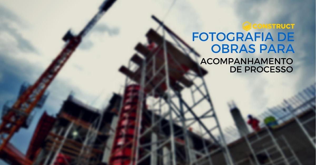 Fotografia-de-Obras-para-acompanhamento-de-processo-Gestor-de-Obras-Construct