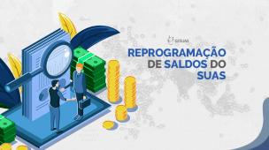 Saiba mais sobre a reprogramação de saldos em conta no SUAS