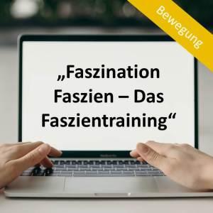 """Faszination Faszien – Das Faszientraining"""