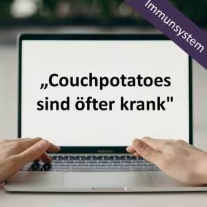 """Couchpotatoes sind öfter krank"""