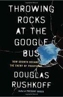 Throwing Rocks at the Google Bus book summary