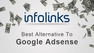 alternative for Adsense, Infolinks, getallatoneplace