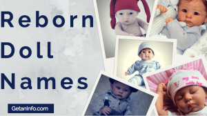 101+ Top Reborn Doll Names For Boys & Girls Updated 2017