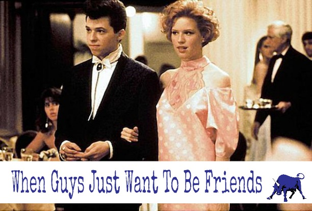 WhenGuysJustWantToBeFriends
