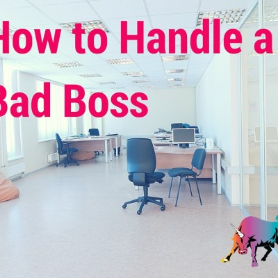 Bullish on DailyWorth…How to Handle a Bad Boss