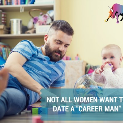 "Not All Women Want to Date a ""Career Man"""