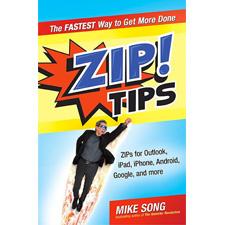 ZIP! Tips Outlook, Windows, iPad, iPhone, and Google Tips