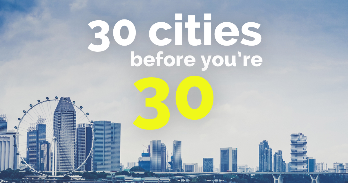 30 Cities You Need To Visit Before You Turn 30 with CROWD