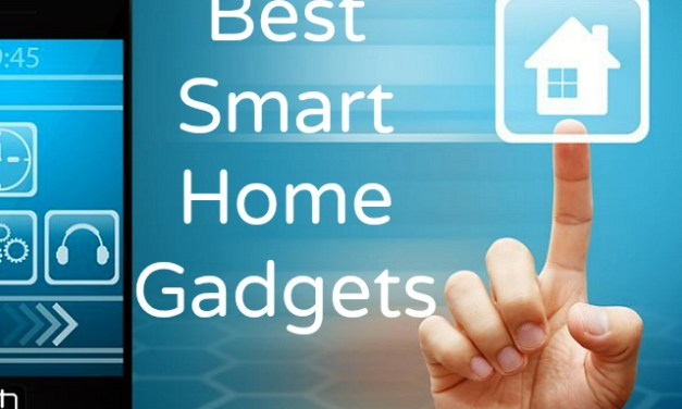 Best Smart Home Gadgets