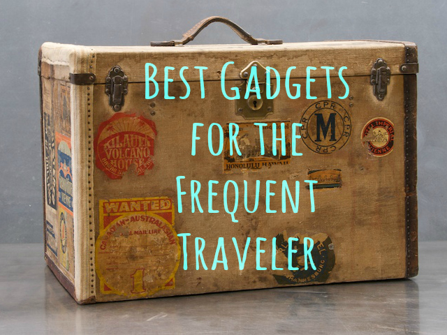 Best Gadgets for the Frequent Traveler