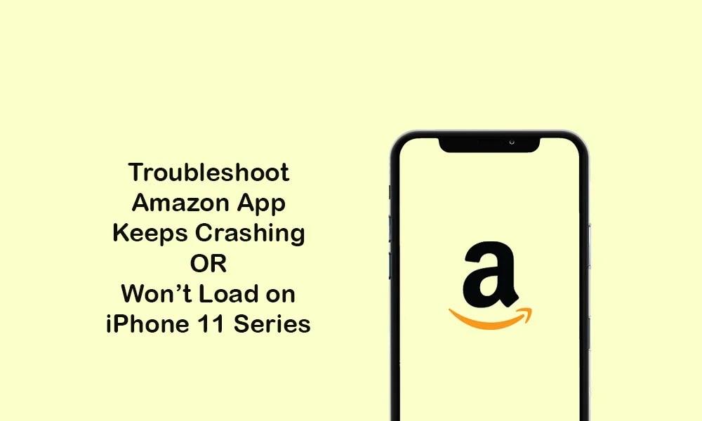 Приложение Amazon для покупок продолжает сбой или не загружается на iPhone 11/11 Pro / 11 Pro Max: как исправить