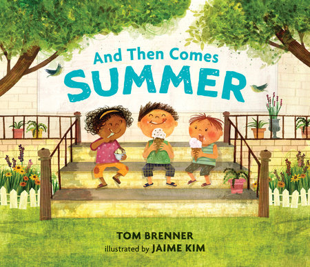 And Then Comes Summer, by Tom Brenner and Jaime Kim