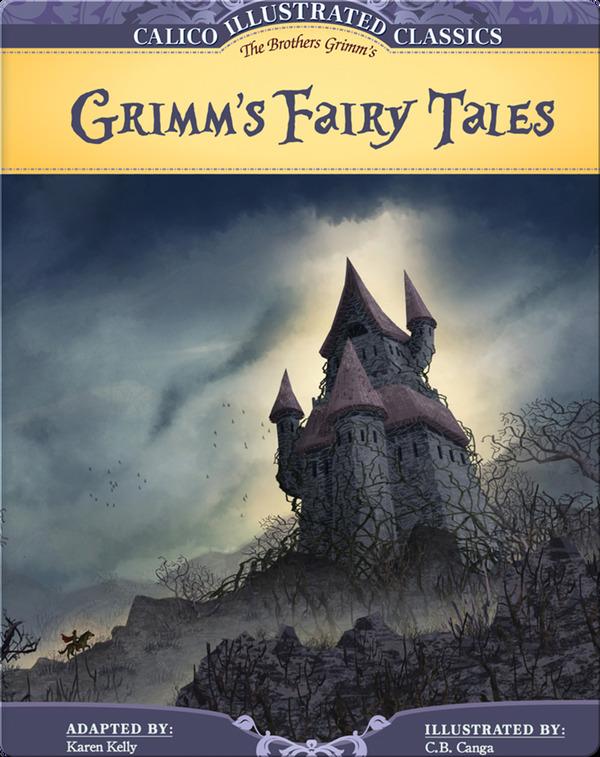 Calico Classics Illustrated- Grimm's Fairy Tales