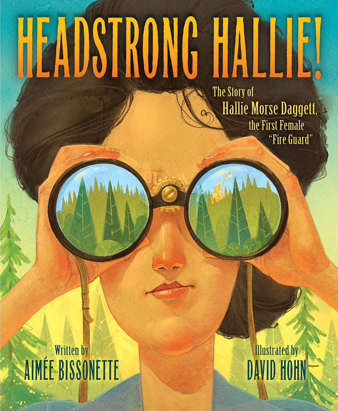 Headstrong Hallie, The Story of Hallie Morse Dagget