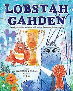 Best science books for kids: Lobstah Gahden