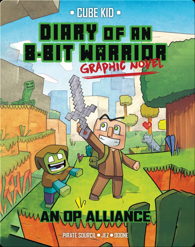 Books for reluctant readers: Diary of an 8-Bit Warrior- An Op Alliance Written by- Pirate Sourcil