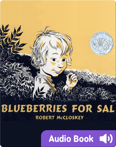 Classic children's picture books: Blueberries for Sal