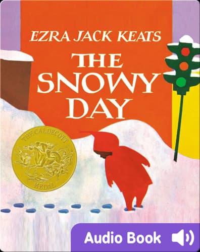Classic children's picture books: The Snowy Day