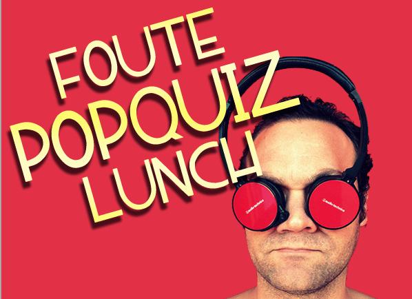 Foute Popquiz Lunch Utrecht