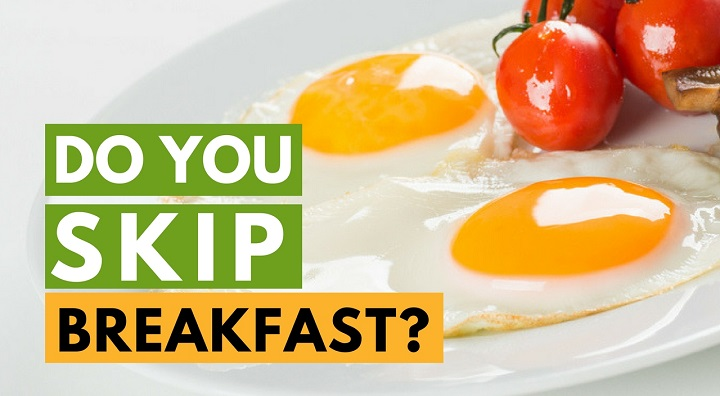 skip breakfast: healthy habits for weight loss