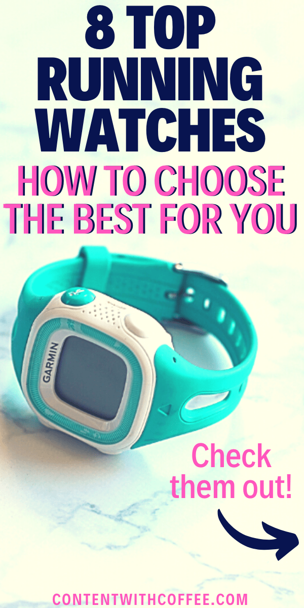 8 Top Running Watches: How to Choose the Best One For You