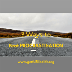 3 Ways To Beat Procrastination