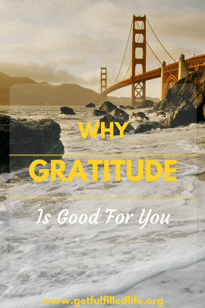 Why Being Grateful Will Do You Good