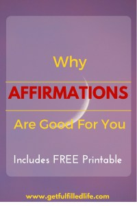 Affirmations Are Good For You