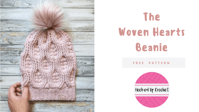 The Woven Hearts Beanie – Hooked Up Crochet 5aabe9f39c4