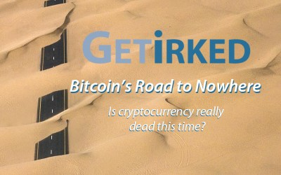 Bitcoin's Road to Nowhere