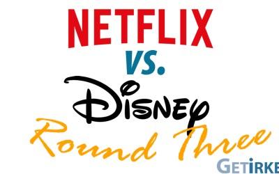 Netflix versus Disney – Episode 3