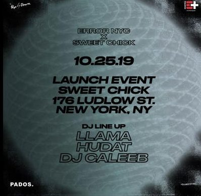 ERROR NYC X SWEET CHICK Launch Event