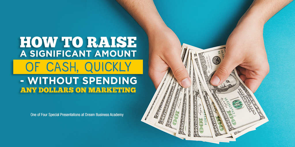 How to Generate Significant Cash Flow Quickly - Without Doing A Lot of Marketing