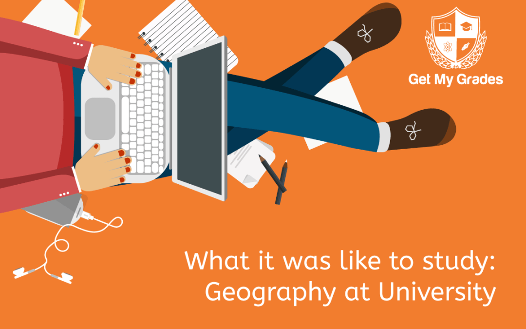 What it was like to study: Geography at University