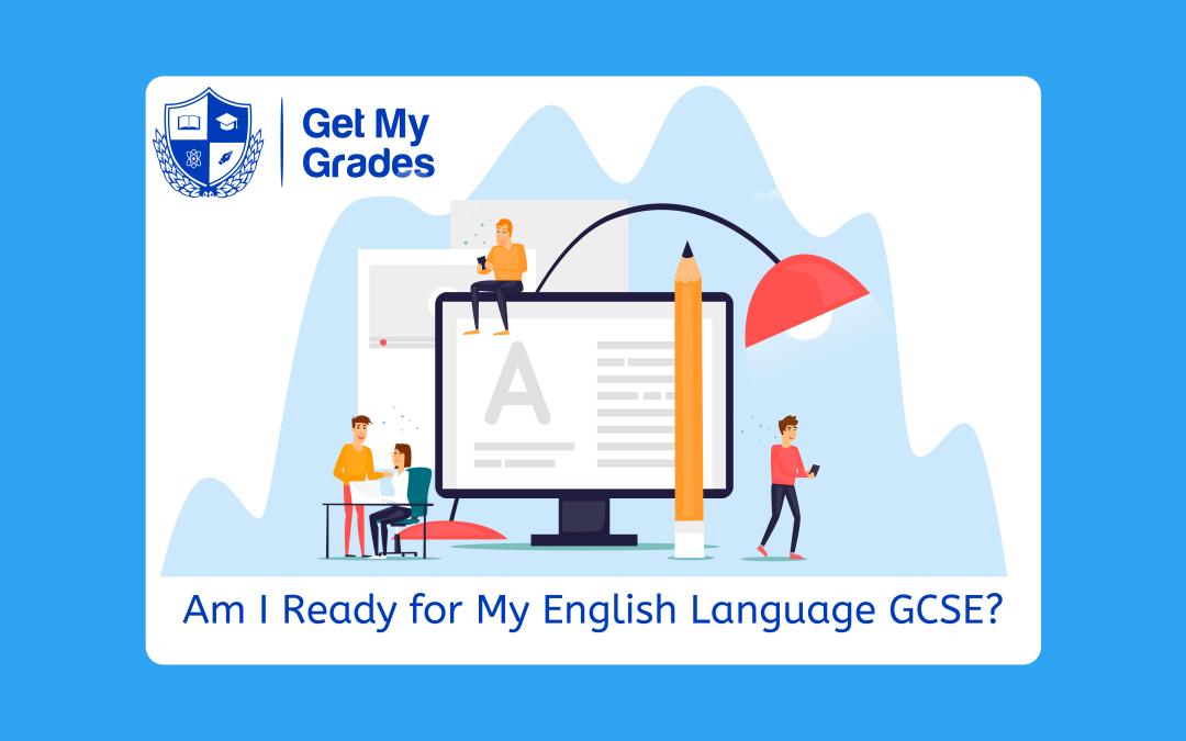 Am I Ready for My English Language GCSE?